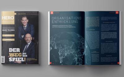 Verbindung und Orientierung in Zeiten von VUCA, Globalisierung und Digitalisierung – mit unserem Artikel aus dem aktuellen HERO MAGAZINE